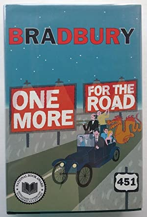 One More for the Road: A New Story Collection by Ray Bradbury Signed