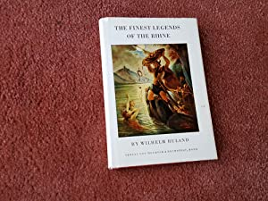 THE FINEST LEGENDS OF THE RHINE -: WILHELM RULAND