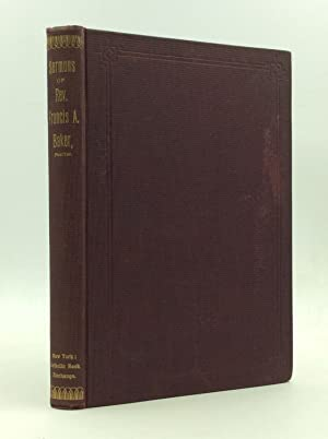 SERMONS OF REV. FRANCIS A. BAKER, One of the First Paulists