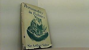 Personality in Politics: Studies of Contemporary Statesmen.: Salter, Arthur,