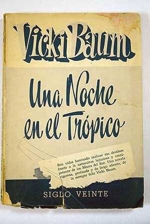 Una noche en el Trópico: Baum, Vicki