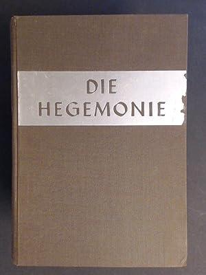 Die Hegemonie. Ein Buch von führenden Staaten.: Triepel, Heinrich: