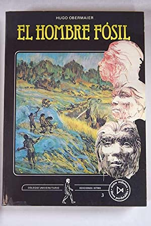 El hombre fósil: Obermaier, Hugo