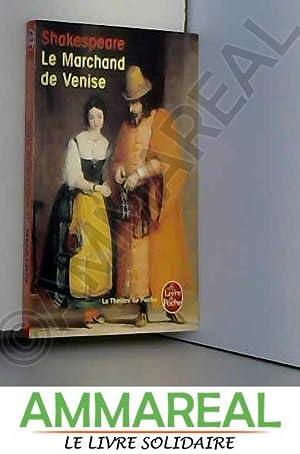 Le Marchand de Venise: William Shakespeare