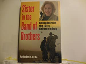 Sister in the Band of Brothers: Skiba, Katherine M.