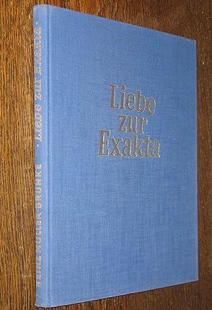 Liebe zur Exakta. Ein Buch für alle Freunde des schönen Lichtbildes.: MÜLLER-BRUNKE, Heinz: