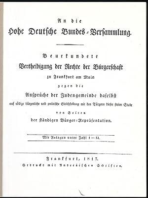 An die hohe Deutsche Bundes-Versammlung. Beurkundete Vertheidigung der Rechte der Bürgerschaft zu ...