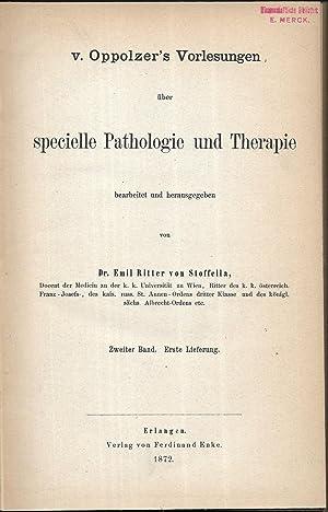 v.Oppolzer's Vorlesungen über specielle Pathologie und Therapie. Zweiter Band. Erste Lieferung....