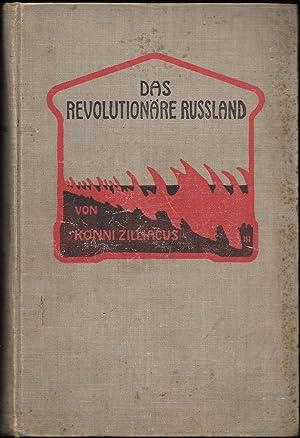 Das revolutionäre Russland. Eine Schilderung des Ursprungs und der Entwickelung der revolutionären ...