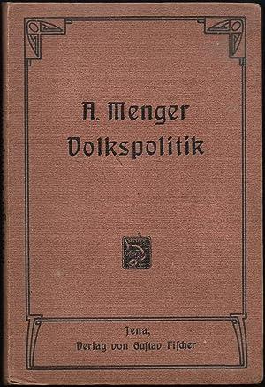 Volkspolitik.: MENGER, Anton: