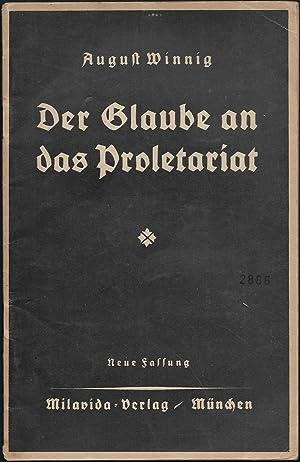 Der Glaube an das Proletariat. Neue Fassung.: WINNIG, August: