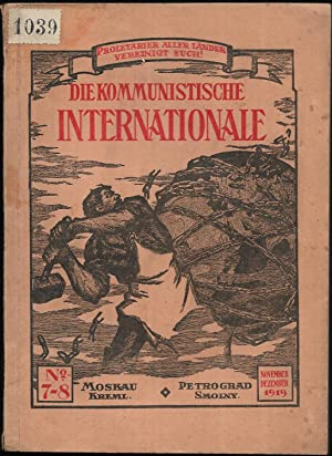 Die Kommunistische Internationale. Organ des Exekutivkomitees der Kommunistischen Internationale. ...