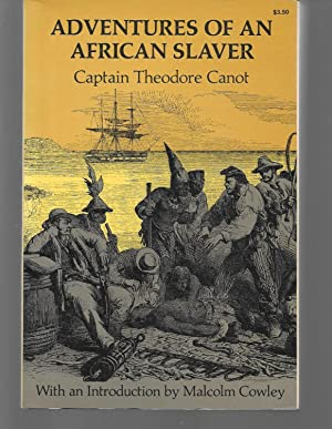 adventures of an african slaver: captain theodore canot