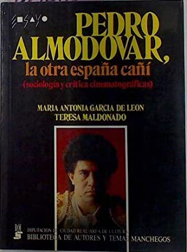 Pedro Almodovar, La Otra España Cañí (: Maldonado Teresa, García
