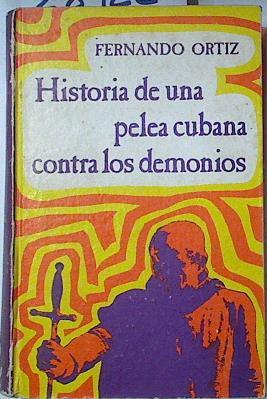 Historia De Una Pelea Cubana Contra Los: Ortiz Fernando