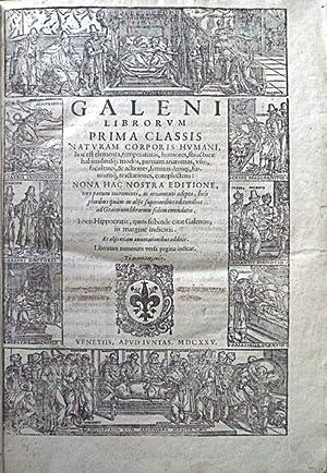 GALENI LIBRORVM [?] NONA AC NOSTRA EDITIONE,: GALENO, Cláudio.