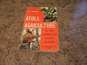 Atoll Agriculture In The Gilbert And Ellice Islands