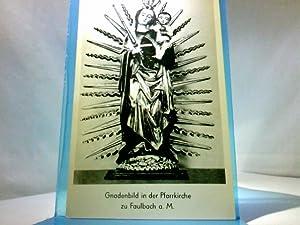 AK Gnadenbild in der Pfarrkirche zu Faulbach