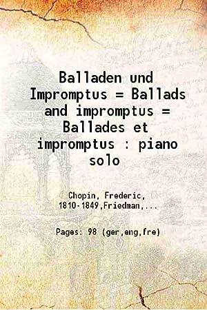 Balladen und Impromptus = Ballads and impromptus: Frederic Chopin, Ignaz