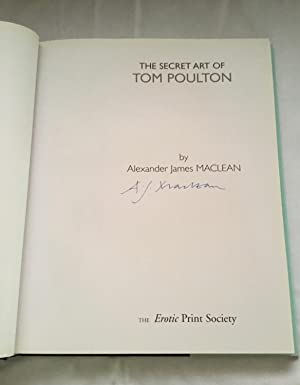 THE SECRET ART OF TOM POULTON.: POULTON, Tom. MACLEAN, Alexander James.