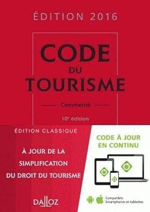 code du tourisme, commenté (édition 2016): Collectif