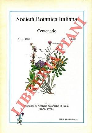 Società Botanica Italiana Centenario. 8 /1/1888 = 8/1/1988. Vol. I : Indice Bibliografico dei ...