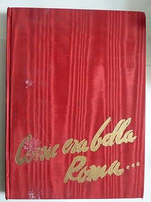 Immagine del venditore per COME ERA BELLA ROMA con G.B. Piranesi nella Roma del '700 venduto da Historia, Regnum et Nobilia