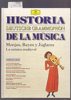 Imagen del vendedor de MONJES, REYES Y JUGLARES - LA MUSICA MEDIEVAL (HISTORIA DE LA MUSICA, DEUTSCHE GRAMMOPHON, CON UN COMPACT DISC) a la venta por Libreria 7 Soles