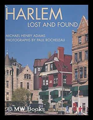 Harlem, lost and found : an Architectural: Adams, Michael Henry