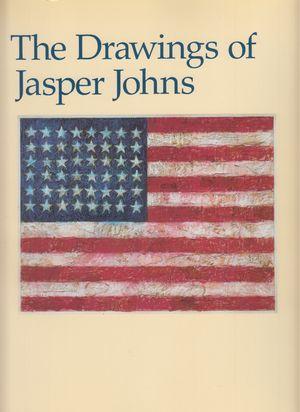 The Drawings of Jasper Johns. Nan Rosenthal,: Johns, Jaspers: