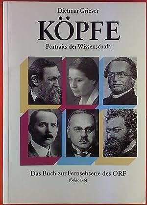 KÖPFE Portraits der Wisssenschaft. Das Buch zur Fernsehserie des ORF (Folge 1-6). Inhalt: Viktor ...