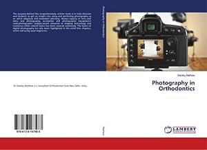 Photography in Orthodontics: Stanley Mathew