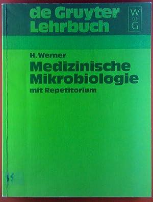 Medizinische Mikrobiologie mit Repetitorium.