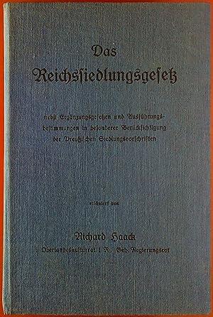 Das Reichssiedlungsgesetz. Neudruck
