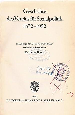 Geschichte des Vereins für Sozialpolitik 1872-1932. Berlin, 1939.: Boese, Franz