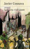 1936Z. La Guerra Civil zombie: Navarro Costa, Javier