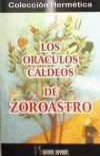ORÁCULOS CALDEOS DE ZOROASTRO, LOS: ZOROASTRO