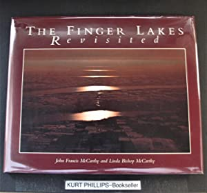 The Finger Lakes Revisited (Signed Copy)