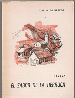EL SABOR DE LA TIERRUCA.: JOSÉ M. PEREDA