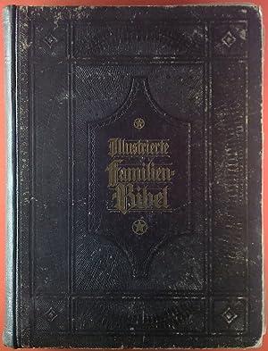 Große illustrierte Familenbibel nach der Deutschen Übersetzung Dr. Martin Luthers, 2.: Otto ...