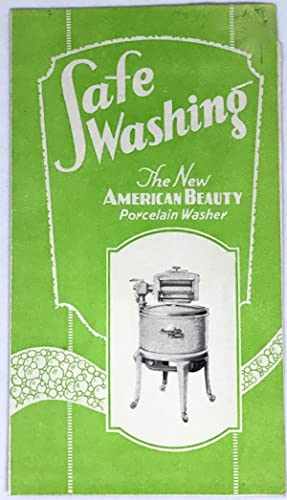 [HOME ECONOMICS] Safe Washing The New American Beauty Porcelain Washer