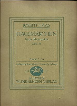 Hausmärchen. Neun Klavierstücke: Opus 35 / Opus 43 / Opus 53 [Hefte I bis III.]: HAAS, Joseph: