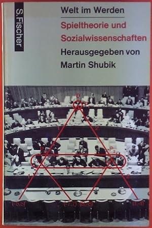 Welt im Werden. Spieltheorie und Sozialwissenschaften.: Martin Shubik
