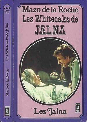Les Jalna : Les Whiteoaks de Jalna: DE LA ROCHE