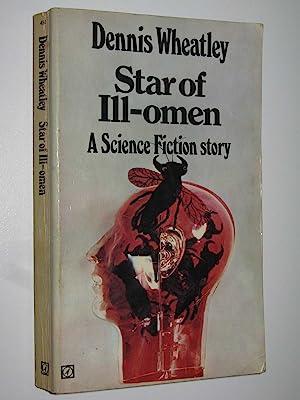 Star of Ill-Omen: Wheatley, Dennis