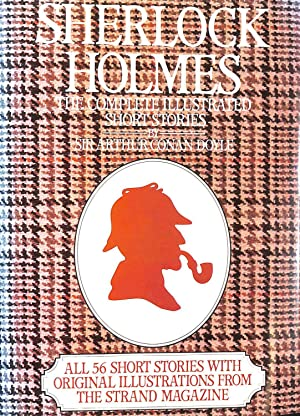 Sherlock Holmes: Complete Illustrated Short Stories