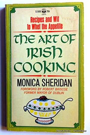 The Art Of Irish Cooking: Recipes and: Monica Sheridan