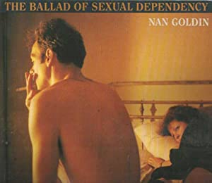 The Ballad of Sexual Dependency. Edited with: Goldin, Nan