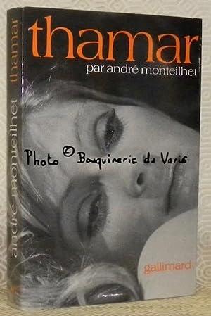 Thamar.: MONTEILHET, André.