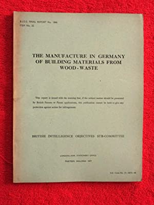 BIOS Final Report No. 1846. The Manufacture: British Intelligence Objectives